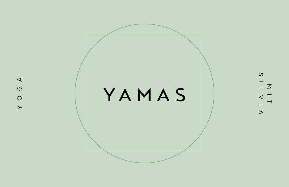 Yamas – Yoga mit Silvia